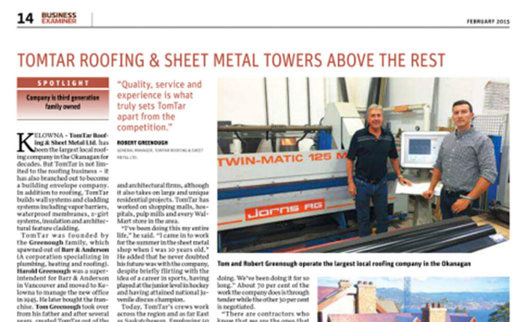 Read more on TomTar Roofing & Sheet Metal Towers Above the Rest